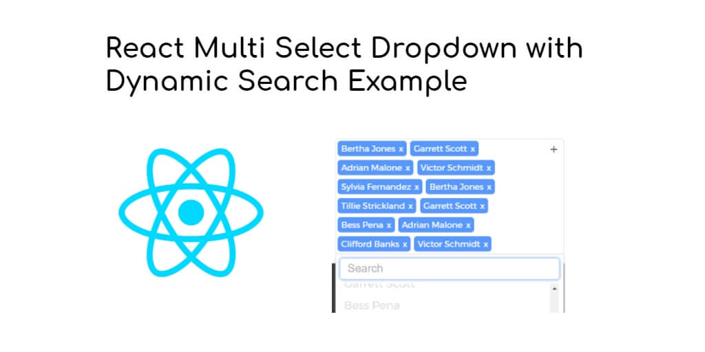 React Multi Select Dropdown with Dynamic Search Example