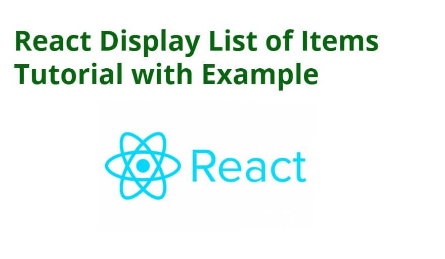 React Display List of Items Tutorial with Example