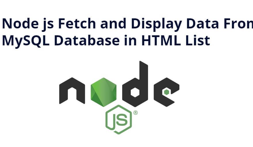 Node js Fetch and Display Data From MySQL Database in HTML List