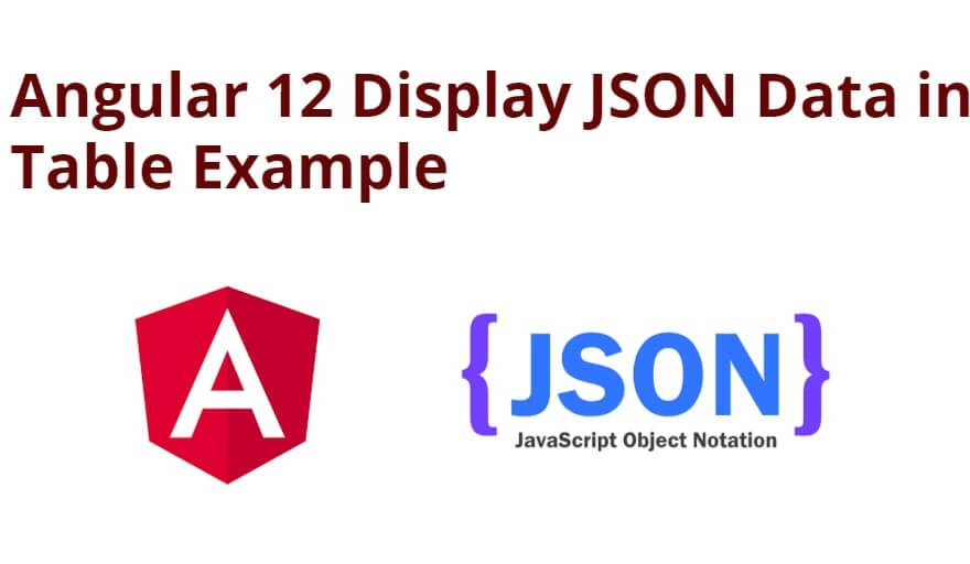 Angular 12 Display JSON Data in Table Example
