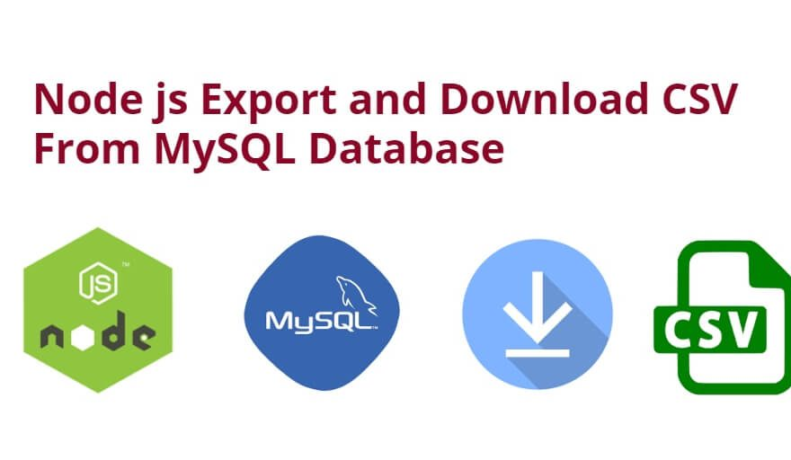 Node js Export and Download CSV From MySQL Database